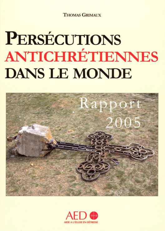 http://blog.rc.free.fr/blog_couvertures/persecutions%20antichretiennes%20dans%20le%20monde%20-%20rapport%202005.jpg